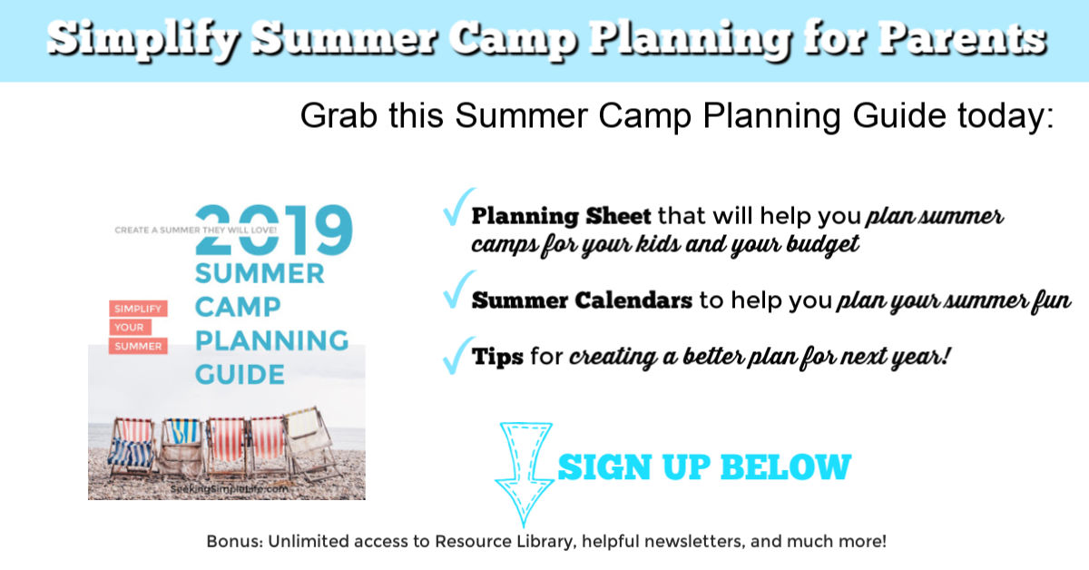 Easy Summer Camp Planning Guide For Parents Simplify Your
